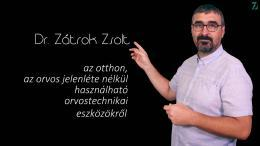 Dr. Zátrok Zsolt az otthon használható orvostechnikai eszközökről