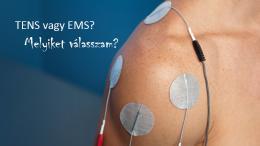 TENS vagy EMS melyiket válasszam?